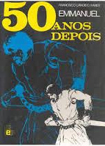 Livro 50 Anos Depois Emmanuel/Francisco C. Xavier