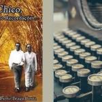 Chico, Diálogos e Recordações | Autor Carlos Alberto Braga Costa