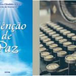 Bênção de Paz – Francisco Cândido Xavier