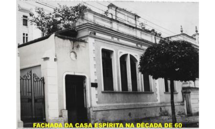 Casa Espírita estará comemorando 100 anos de sua fundação.