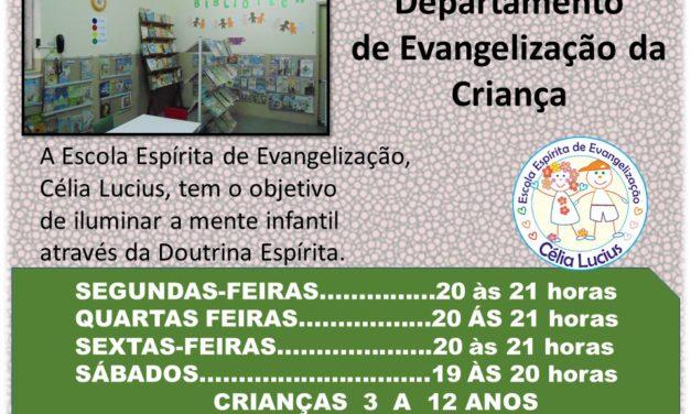 Dia e horários Departamento de Evangelização da Criança